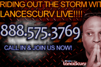 RIDING OUT THE STORM WITH LANCESCURV LIVE! – The LanceScurv Show