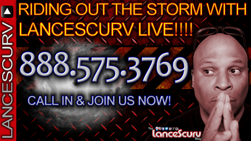 RIDING OUT THE STORM with LANCESCURV LIVE - The LanceScurv Show