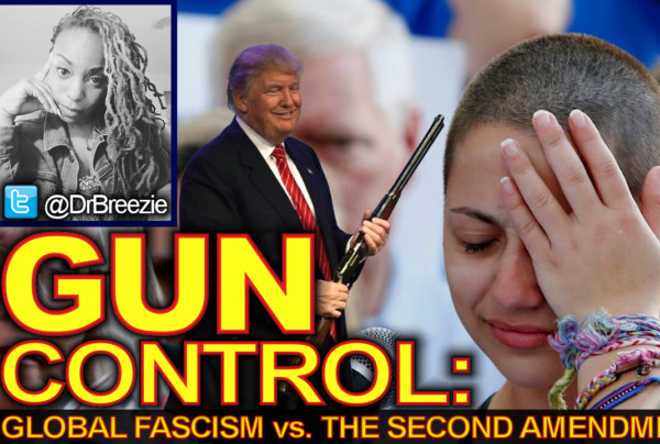 GUN CONTROL: Global Fascism vs. The Second Amendment! – The Dr. Ramona Brockett Show