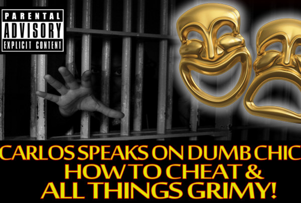 Carlos-134 Speaks On Dumb Chicks, How To Cheat & All Things Grimy! – The LanceScurv Show