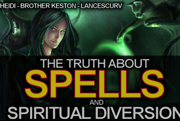 The Truth About Spells & Spiritual Diversion! – The LanceScurv Show