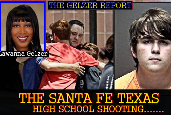 Please Do Not Politicize The Santa Fe High School Tragedy! – The Gelzer Report