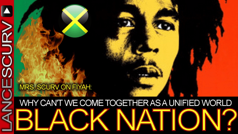 """Mrs. Scurv: """"WHY CAN'T WE COME TOGETHER AS A UNIFIED WORLD BLACK NATION?"""" - The LanceScurv Show"""
