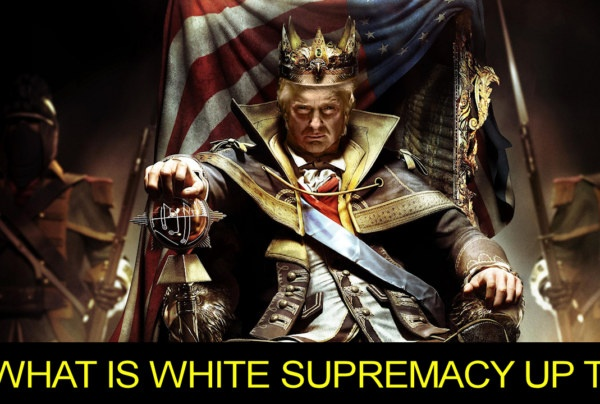 WHAT IS WHITE SUPREMACY UP TO? – Brother Keston