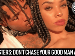 SISTERS: DON'T CHASE YOUR GOOD MAN AWAY! – The LanceScurv Show