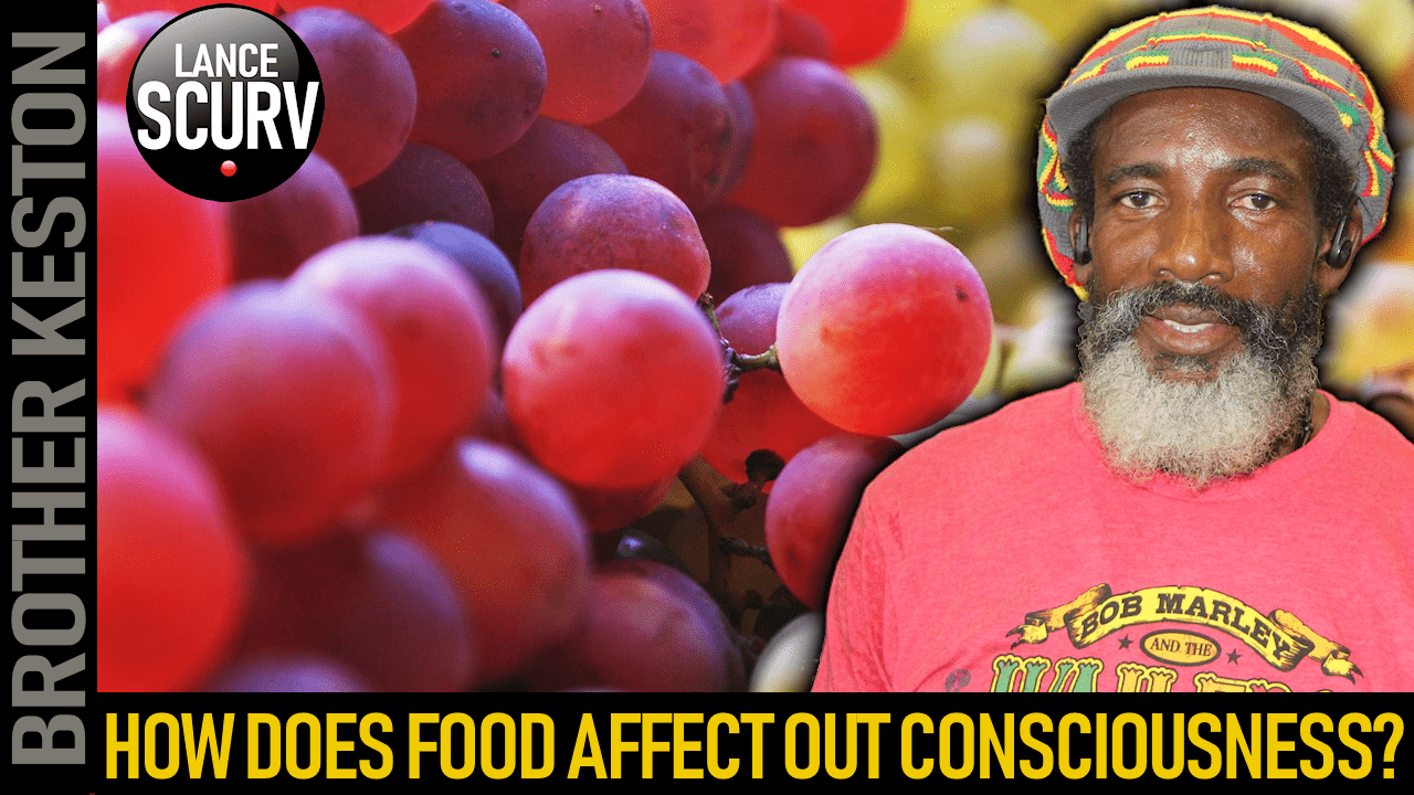 HOW DOES FOOD AFFECT OUR CONSCIOUSNESS? - BROTHER KESTON