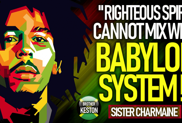 RIGHTEOUS SPIRIT CANNOT MIX WITH BABYLON SYSTEM
