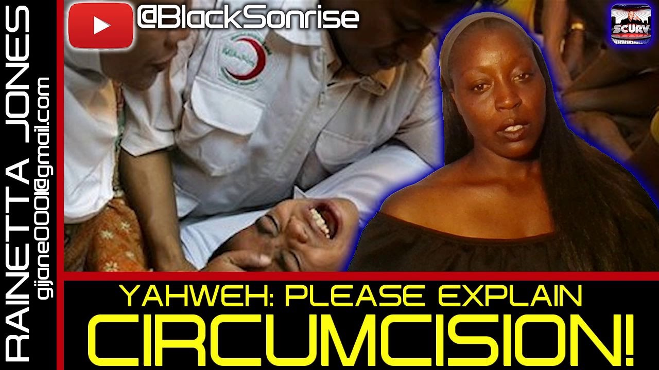 YAHWEH: PLEASE EXPLAIN CIRCUMCISION! - RAINETTA JONES