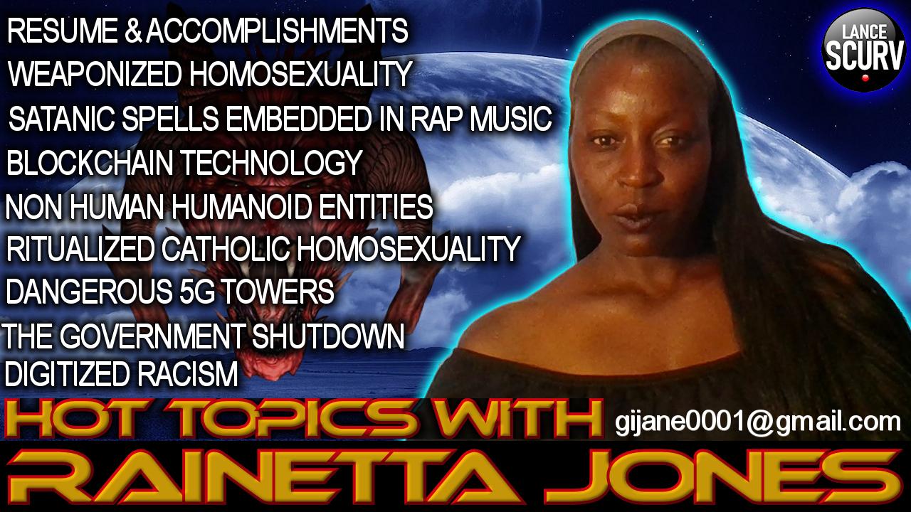 HOT TOPICS WITH RAINETTA JONES! - The LanceScurv Show