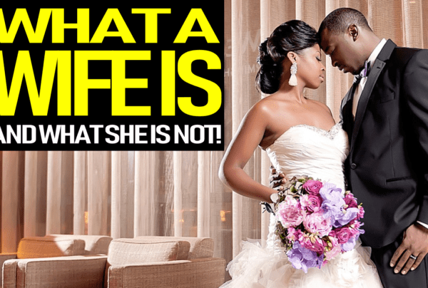 WHAT A WIFE IS & WHAT SHE IS NOT! – THE B.L. CARTER SHOW