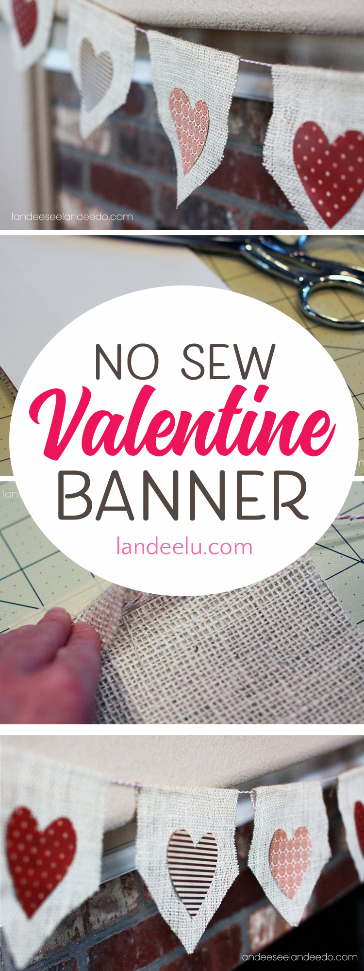 A Quick and Easy No Sew Valentine Banner! Get those Valentine decorations up in no time! #valentinesdaydecorations #valentinesday #burlap #burlapbanner #valentinedecor #diyvalentine