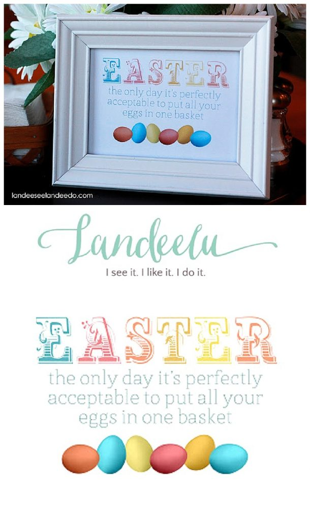 EASTER - The only day it's perfectly acceptable to put all your eggs in one basket!  Cute FREE PRINTABLE to frame for Easter Decoration