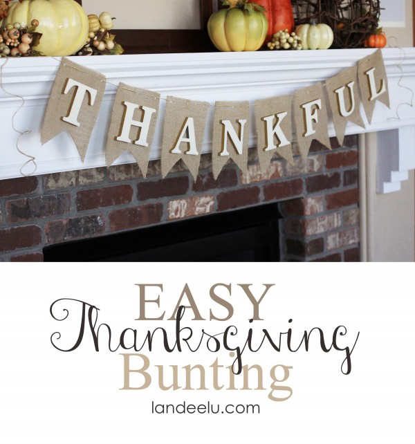 Easy Thanksgiving Bunting from Landeelu
