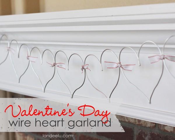 Easy Valentine's Day Wire Heart Garland DIY
