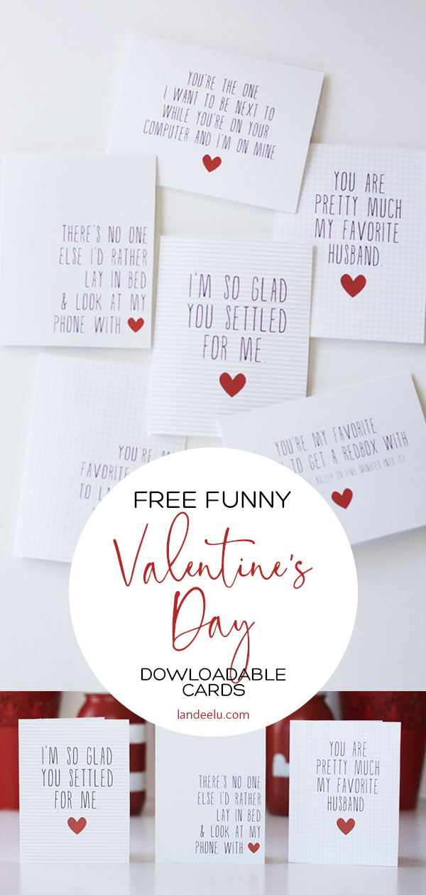 Funny Printable Valentine's Day Cards for the Realist! #valentinesday #valentinesdaycards #valentineideas #freevalentines #valentine