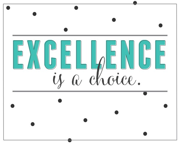 Excellence-Is-A-Choice-Quote