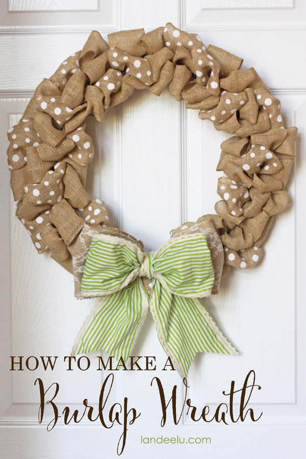 How To:  Make an Easy Fall Burlap Wreath | Landeelu