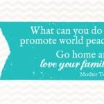 Sunday Encouragement: World Peace {10.26.14}
