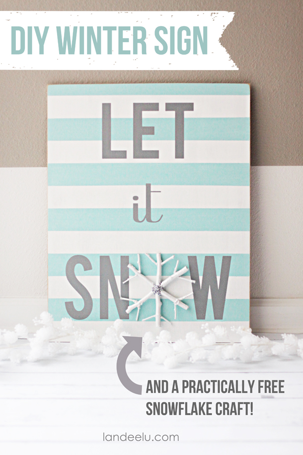 DIY Let it Snow Sign and Rustic Snowflake Winter Craft | Landeelu - The snowflake is practically free... so cute!