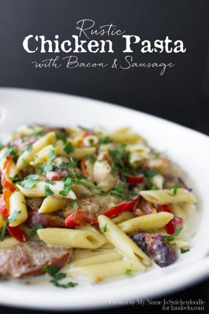 Rustic Chicken Pasta with Bacon & Sausage | landeelu.com   This looks amazing!