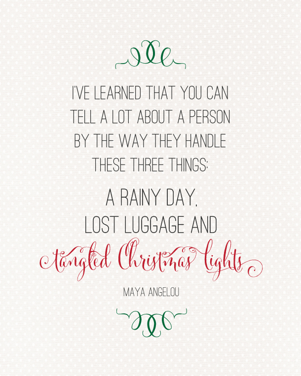 Christmas Lights Maya Angelou Quote