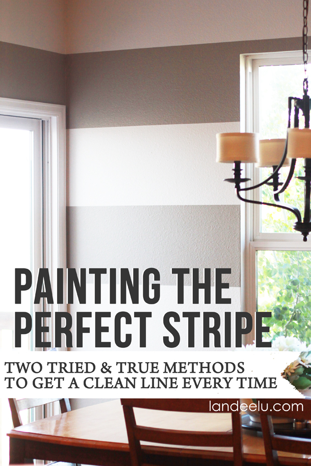 How to Paint the Perfect Stripe | landeelu.com  TWO tried and true ways to get that perfect, clean line every time!
