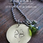 Bit of Luck Hand-Stamped Pendant for St. Patrick's Day