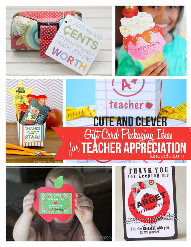 Gift Card Holders for Teachers  | landeelu.com  Give teachers what they really want (gift cards) but package them up in a cute and clever way!  Lots of fun ideas here.