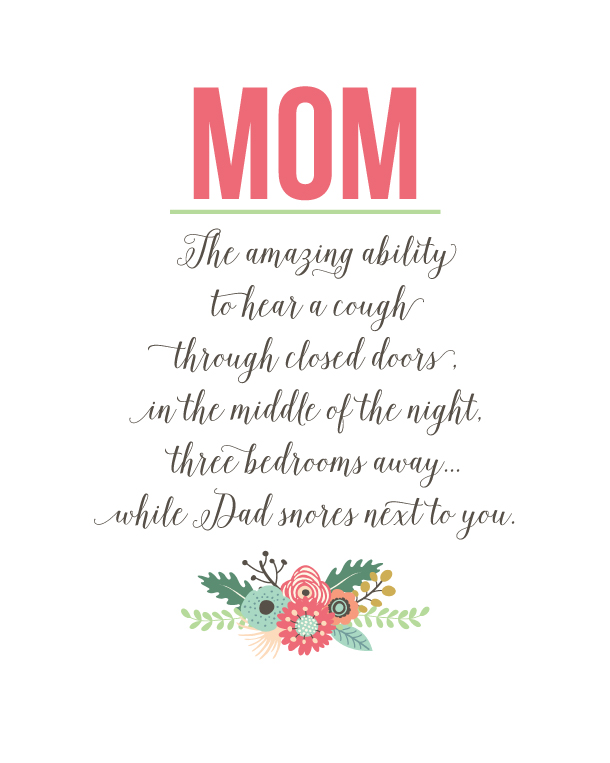 Mom Quote Free Printable - perfect for Mother's Day! Moms have so many amazing abilities! via Landeelu