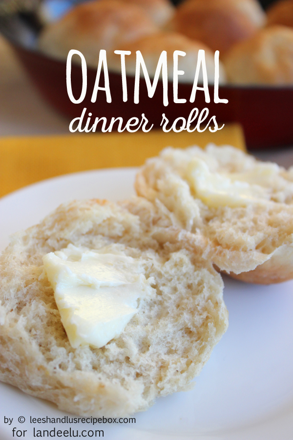 Oatmeal Dinner Rolls Recipe | Landeelu - Light and fluffy dinner rolls - they go perfect with your thanksgiving meal, or a bowl of soup or used as a sandwich roll. Enjoy!