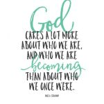 Sunday Encouragement: Who We Are Becoming