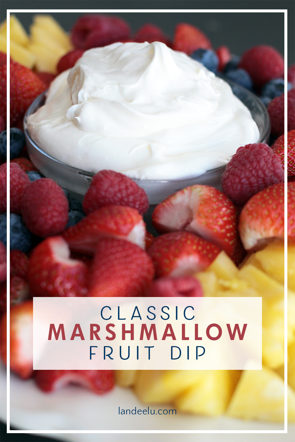 Marshmallow Fruit Dip The Perfect Marshmallow Dip Only 3 Ingredients