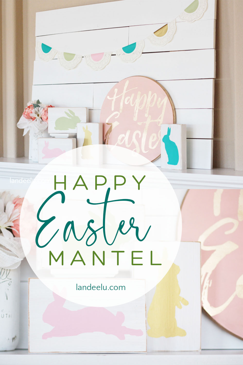 Happy Easter Mantel idea! Full of darling DIY projects perfect for spring! #easter #eastermantel #eastercrafts #springdecor #springmantel