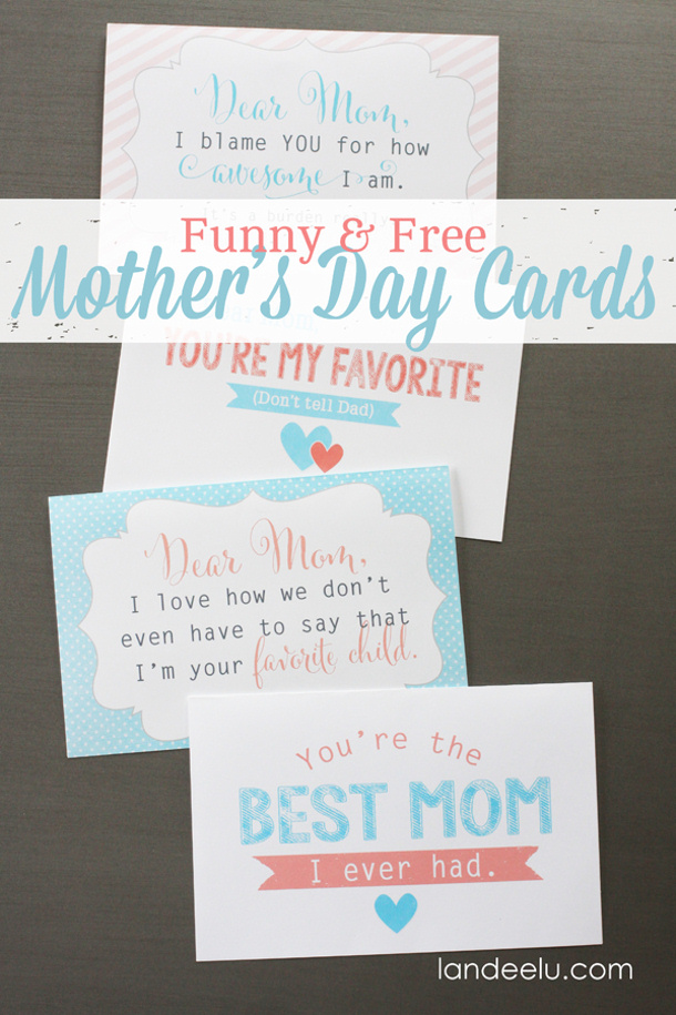 DIY gift ideas for Mothers Day - DIY Funny-Free-Mothers-Day-Cards-Four-FREE Printables via Landeelu