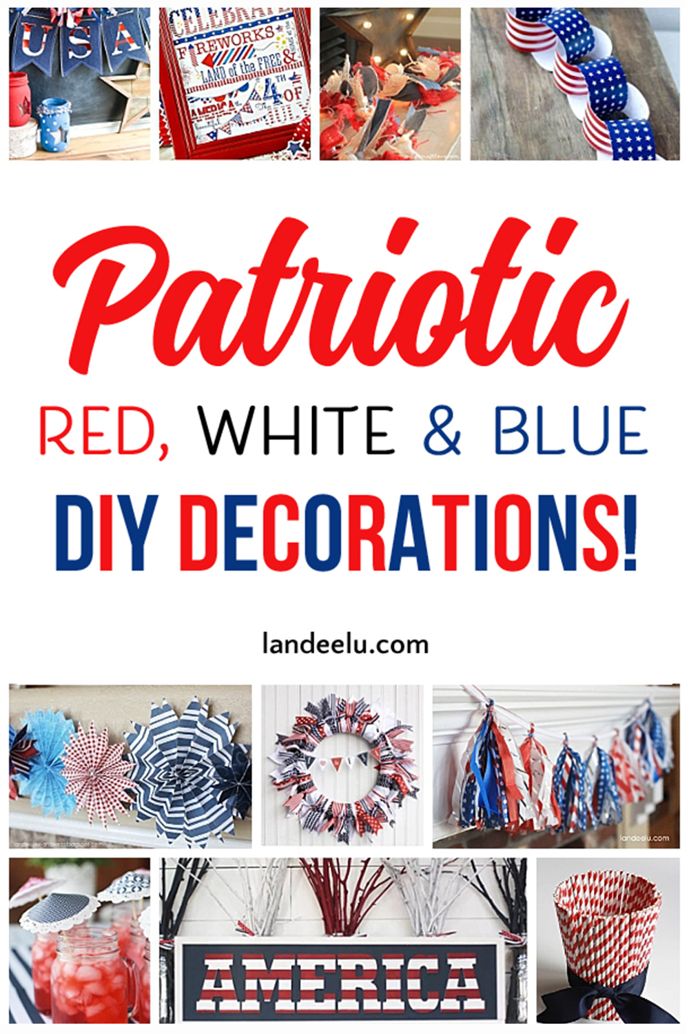 Awesome DIY red, white and blue decorations for 4th of July, Memorial Day, Veteran's Day or any day you want to celebrate America! #4thofjuly #independenceday #4thofjulydecorations #redwhiteandblue