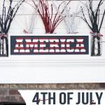 DIY 4th of July Fireworks Mantel #4thofjuly #independenceday #godblessamerica #4thofjulydecor #patriotic