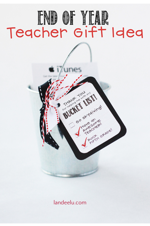 End of Year Teacher Gift Idea: Bucket List! #teachergift #teacherappreciation #giftidea #thankyougift