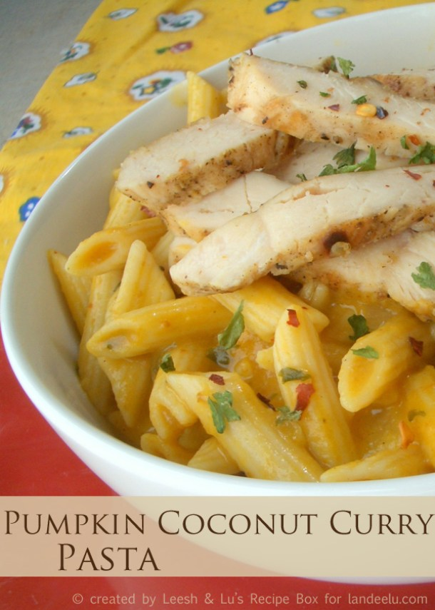 Creamy Pumpkin Coconut Chicken Curry Pasta Recipe | Landeelu