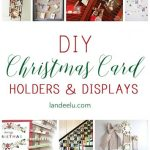So many cute DIY Christmas card holders to put your cards on display! Love the chicken wire frame one!