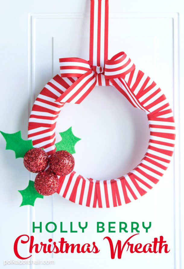 Holly Berry DIY Christmas Wreath Tutorial | Polkadot Chair