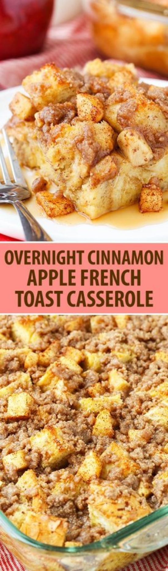 Overnight Cinnamon Apple Baked French Toast Casserole Recipe | Life Love and Sugar