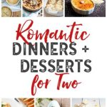 Romantic Desserts and Dinner for Two