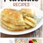 Over 20 delicious pancake recipes for every occasion!