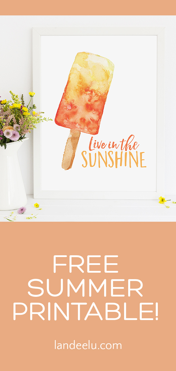 Download this free summer printable and LIVE IN THE SUNSHINE this summer! Cute watercolor popsicle. #summerprintable #freeprintable #summerart #popsicleart