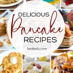Over 20 delicious pancake recipes for every occasion! #pancakes #pancakerecipe #breakfast #breakfastrecipes #fancypancakes