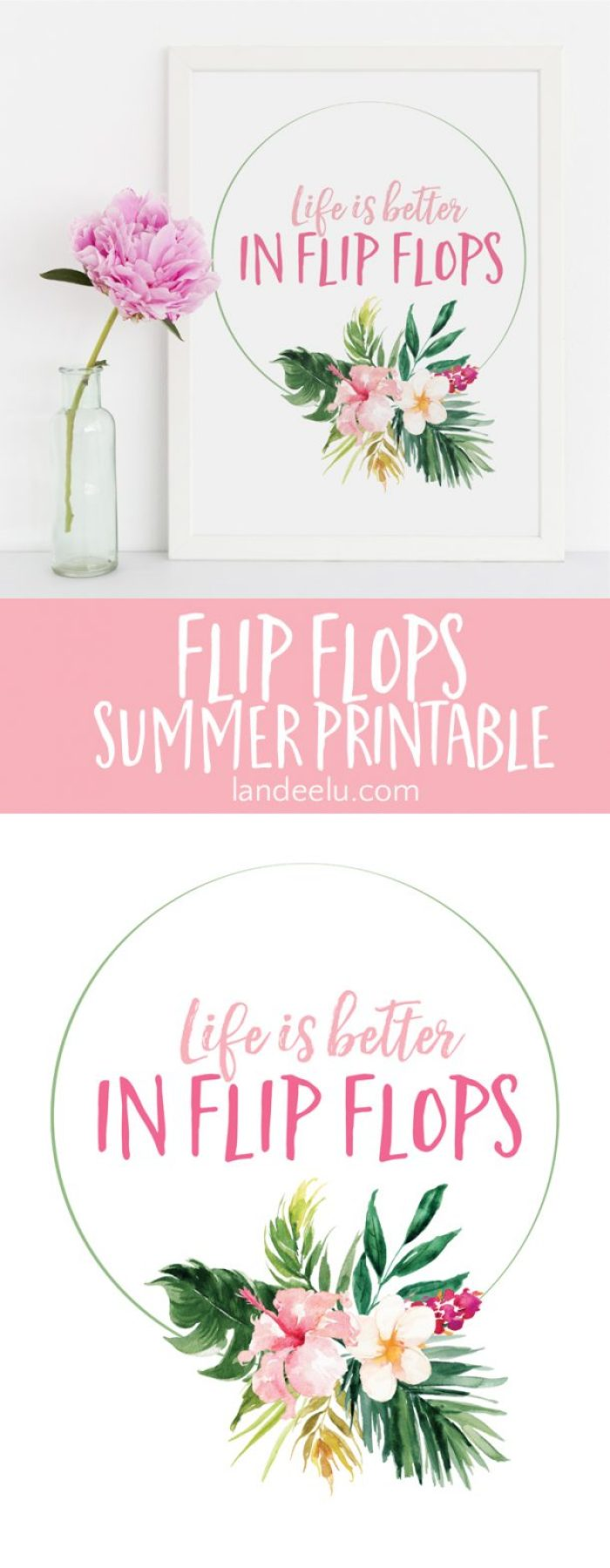Life is Better in Flip Flops Summer Printable. Welcome summer with this free printable that speaks the truth! Yay for flip flop weather!