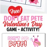 If you're looking for fun Valentine's Day party ideas print this free game and have a blast! Don't Eat Pete! #valentinesday #valentinesdayparty #partyideas #valentinepartyideas #valentineactivity