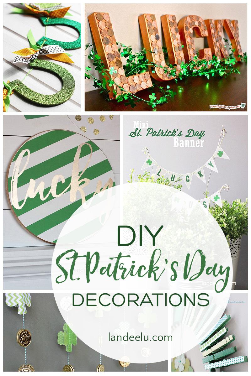 DIY St. Patrick's Day Decorations! So many awesome ideas! | landeelu.com #stpatricksday #stpatricksdaydecor #diystpatricksday #stpattysday