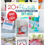 Over 20 amazing Printable Teacher Appreciation gift ideas! So easy and cute! #teacherappreciation #teachergifts #teachergiftideas #printableteachergifts