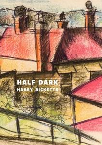 half_dark-harry-ricketts